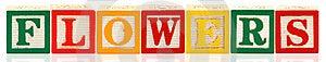 Alphabet Blocks FLOWERS Royalty Free Stock Image - Image: 14943906