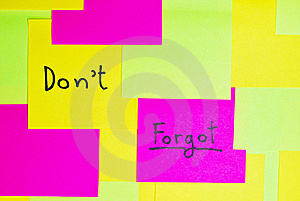 Don't Forgot Colorful Reminder Note Royalty Free Stock Image - Image: 16530386