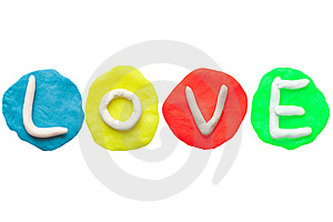 LOVE From Plasticine And Clay Royalty Free Stock Photography - Image: 19414617