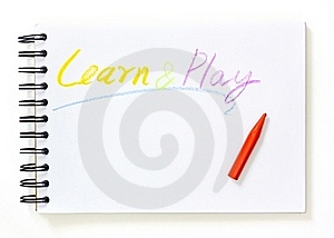 Note Book With Learn And Play Text Stock Images - Image: 21554664