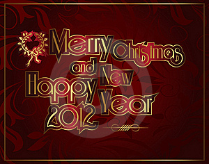 Merry Christmas And Happy New Year 2012 Royalty Free Stock Photography - Image: 22249427