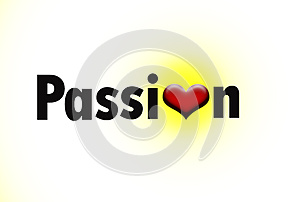 Word Passion With A Glowing Heart Royalty Free Stock Photo - Image: 25636045