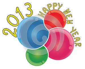 2013 Happy New Year On Abstract Colorful Bubbles Royalty Free Stock Image - Image: 25901686