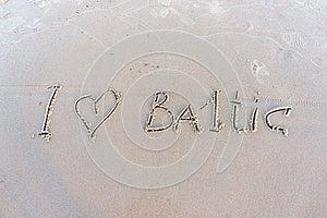I Love Baltic. Inscription On White Sand. Royalty Free Stock Photos - Image: 26269798