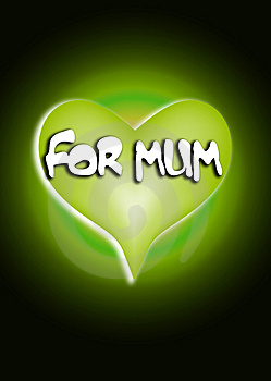 For Mum Heart 1 Stock Image - Image: 4446911
