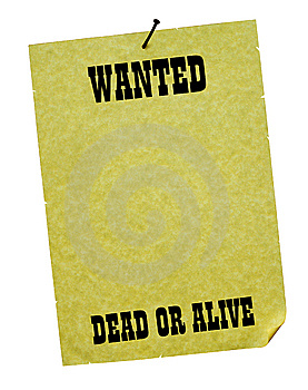Wanted - Dead Or Alive! Stock Photography - Image: 5400782