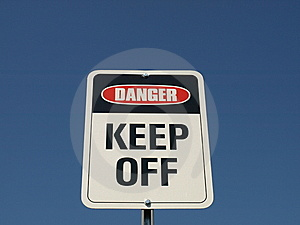 Danger Keep Off Stock Photography - Image: 6254572