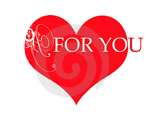 Red Heart For You Royalty Free Stock Photography - Image: 6843567