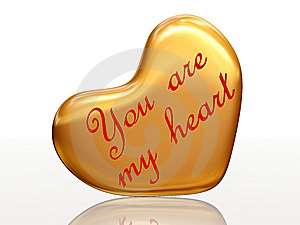 You Are My Heart In Golden Heart Stock Photos - Image: 7762593