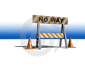 No Way! - Construction And Caution Sign Stock Photography - Image: 8510042